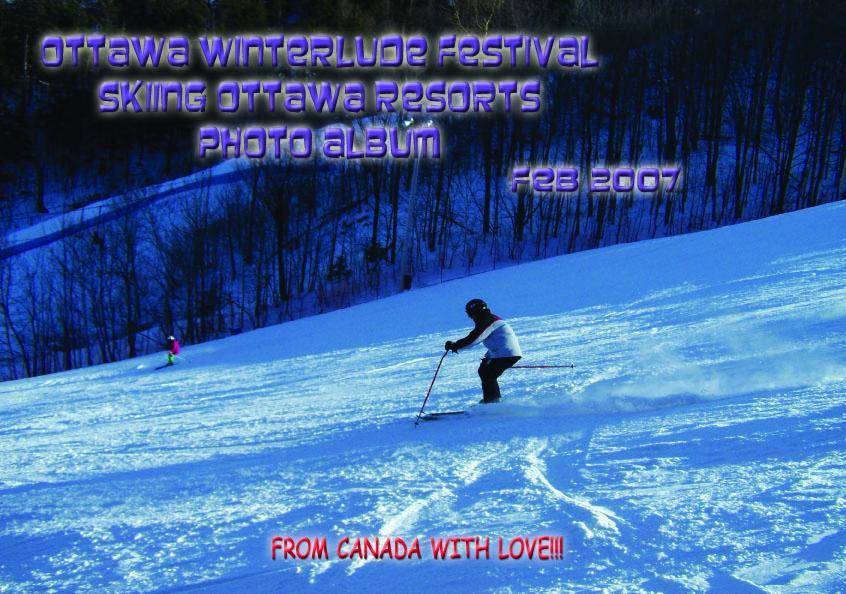 Ottawa Winterlude Festival - Skiing Ottawa Resorts Photo Album - Feb 2007 (English eBook C5)