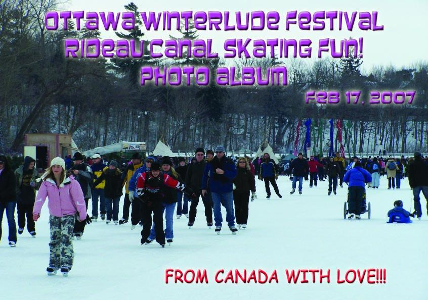 Ottawa Winterlude Festival - Rideau Canal Skating Fun!  Feb 17, 2007  Photo Album (English eBook C3)