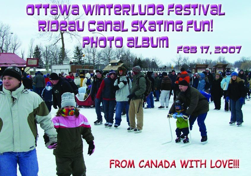 Ottawa Winterlude Festival - Rideau Canal Skating Fun!  Feb 17, 2007  Photo Album (English eBook C7) EB9781414901541