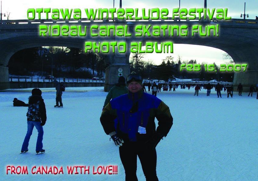 Ottawa Winterlude Festival - Rideau Canal Skating Fun!  Feb 18, 2007  Photo Album (English eBook C12) EB9781414901718