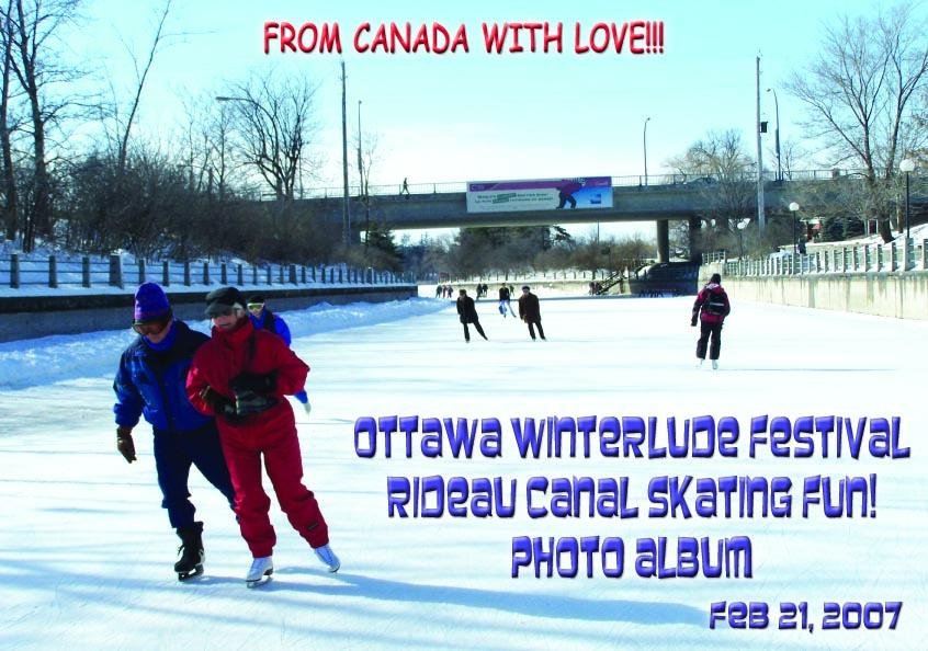 Ottawa Winterlude Festival - Rideau Canal Skateway Fun!  Feb 21, 2007  Photo Album (English eBook C8)