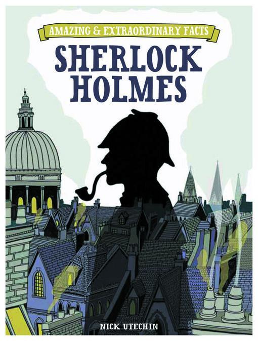 Amazing & Extraordinary Facts: Sherlock Holmes EB9781446358320