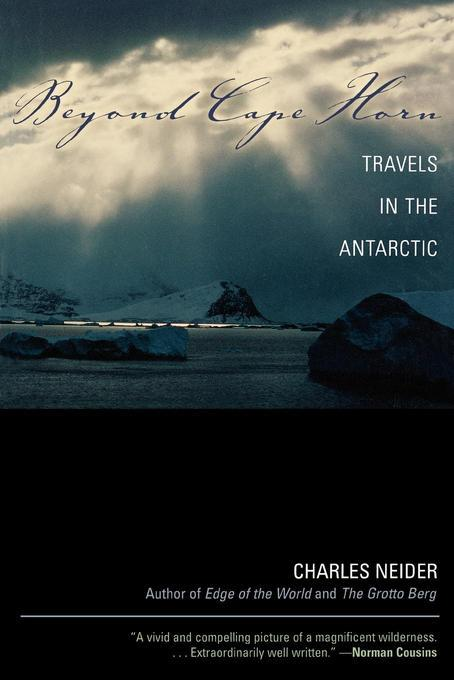 Beyond Cape Horn: Travels in the Antarctic EB9781461660859