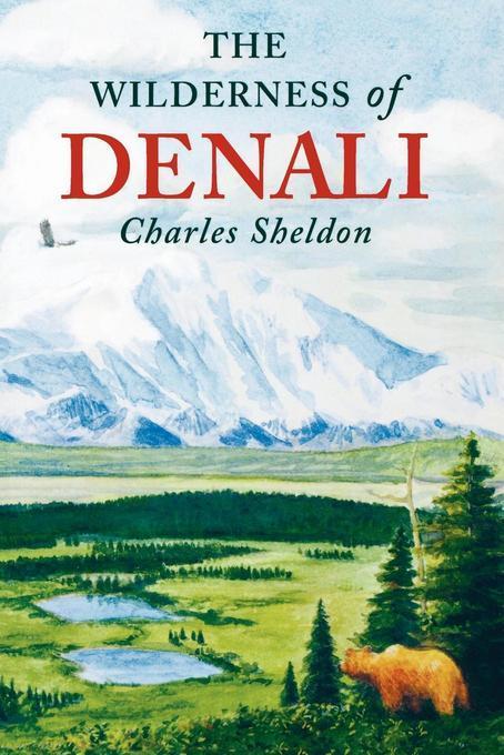 The Wilderness of Denali EB9781461661535