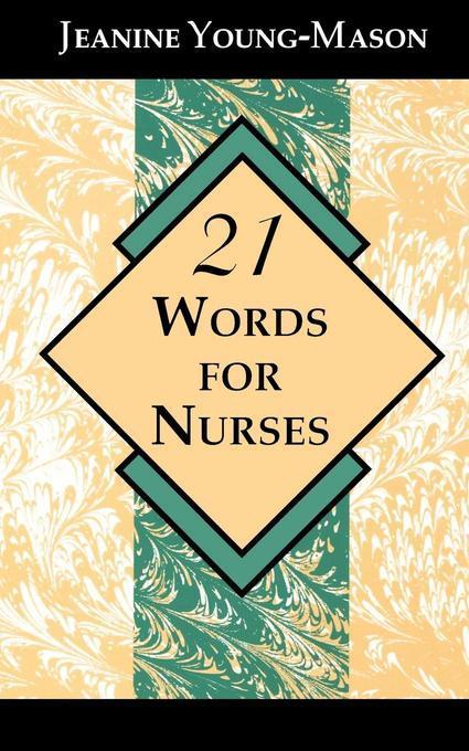 21 Words for Nurses EB9781461661597