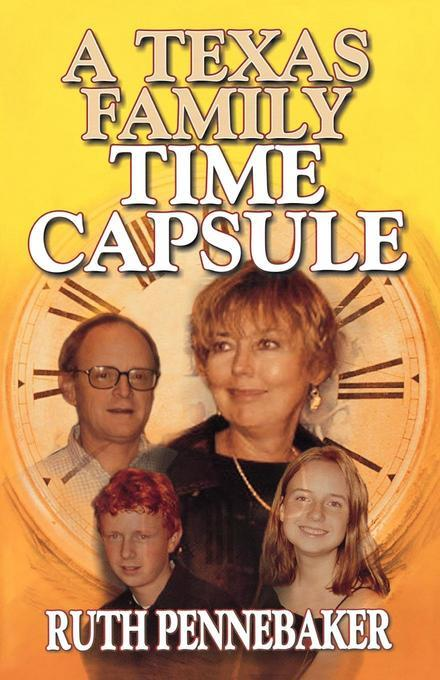 Texas Family Time Capsule EB9781461662235