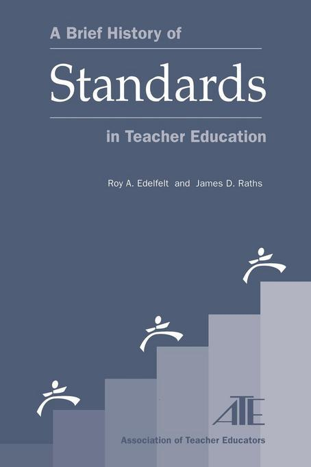 A Brief History of Standards in Teacher Education EB9781461663485