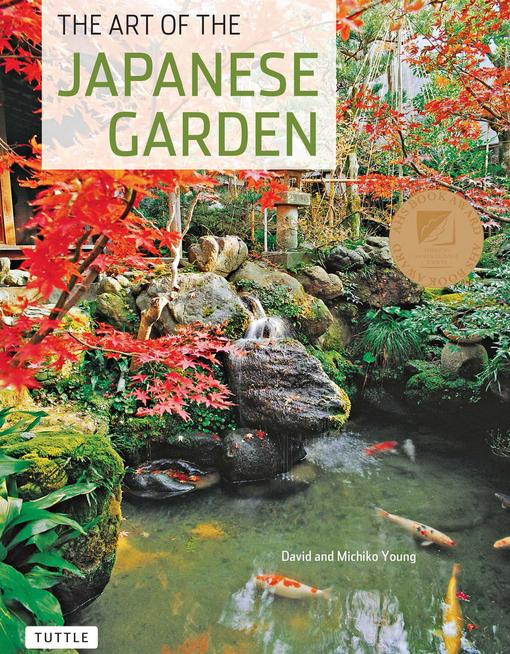 The Art of the Japanese Garden EB9781462905829
