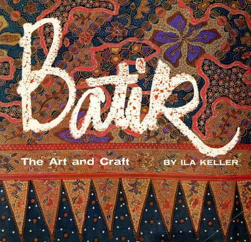 Batik: The Art and Craft EB9781462909575