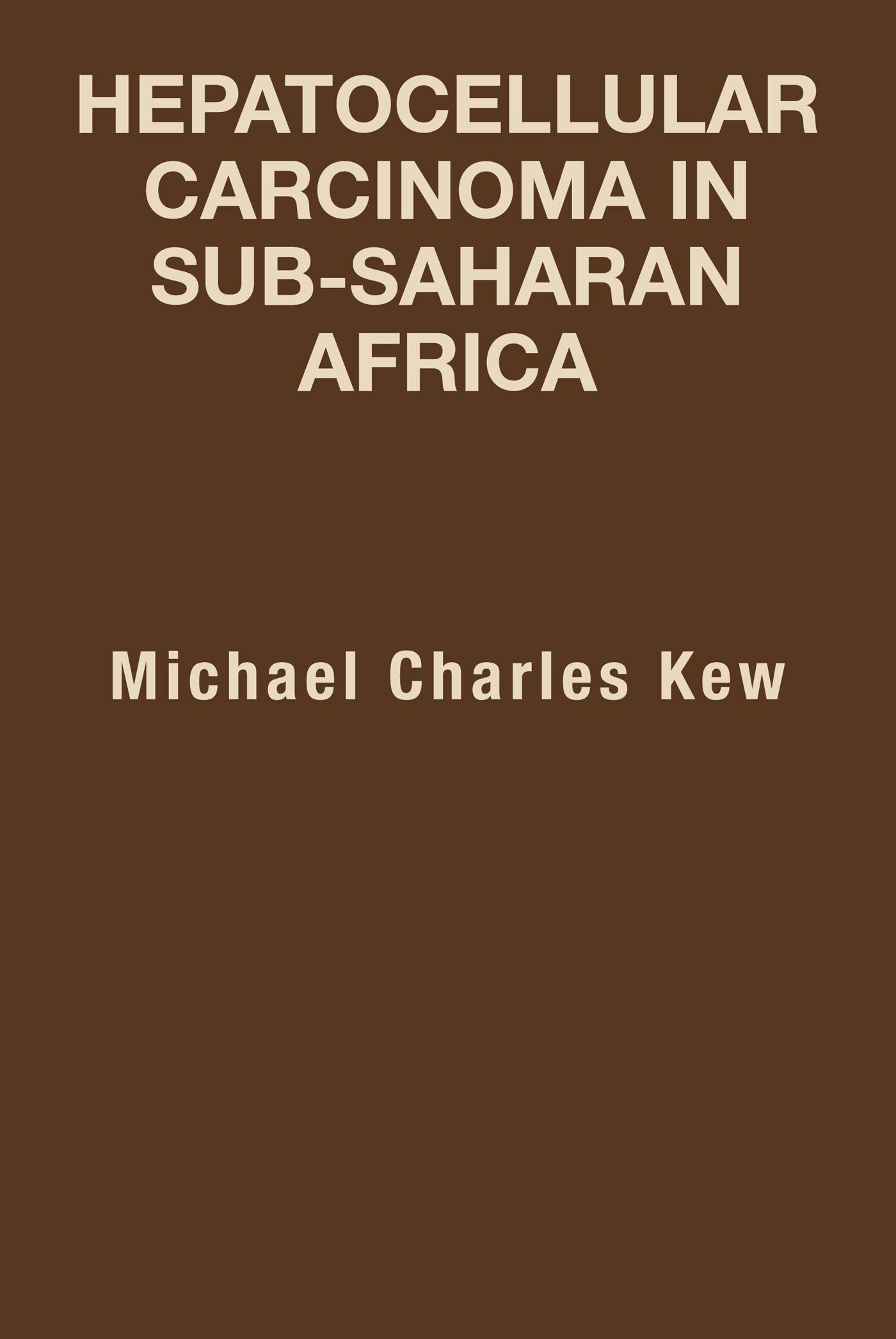 HEPATOCELLULAR CARCINOMA IN SUB-SAHARAN AFRICA EB9781466918887