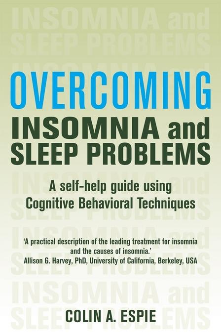 Overcoming Insomnia and Sleep Problems EB9781472105769