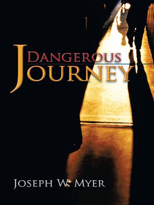 Dangerous Journey EB9781475901474