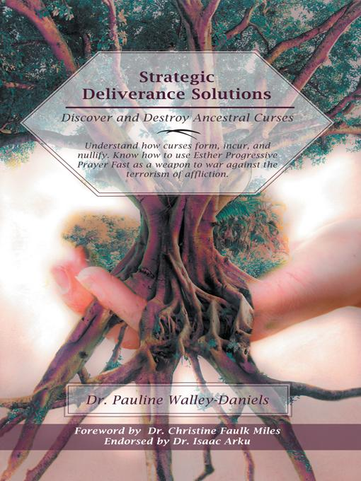 Strategic Deliverance Solutions: Discover and Destroy Ancestral Curses EB9781475944341