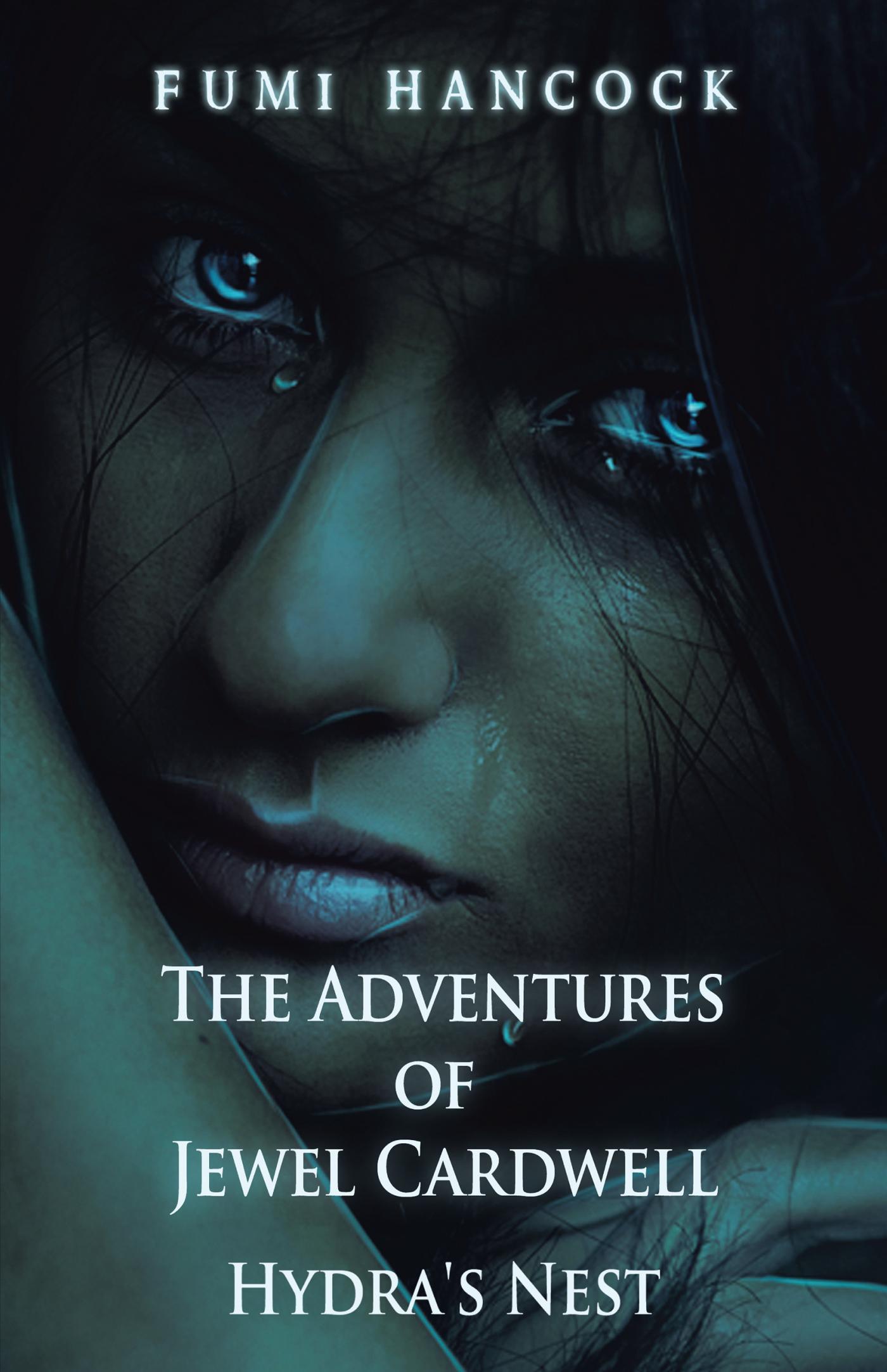 The Adventures of Jewel Cardwell: Hydra's Nest EB9781475945386