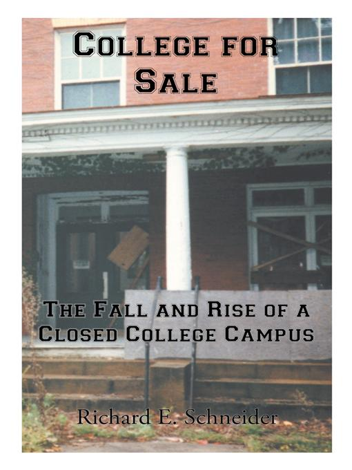 College for Sale: The Fall and Rise of a Closed College Campus EB9781475947007