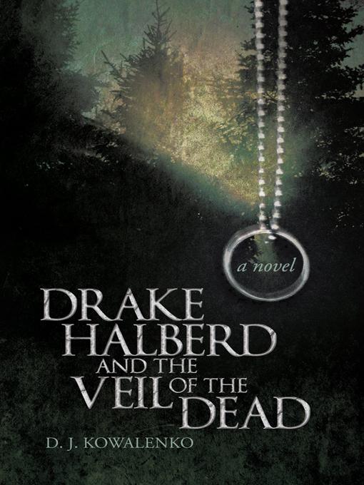 Drake Halberd and the Veil of the Dead