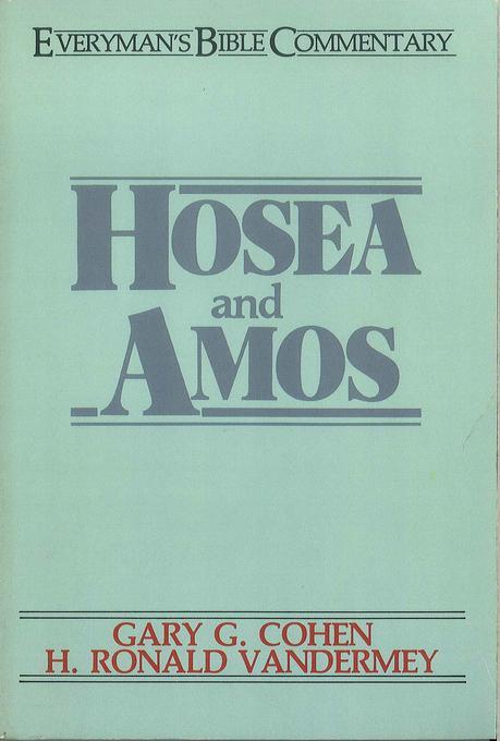 Hosea & Amos- Everyman's Bible Commentary EB9781575678900
