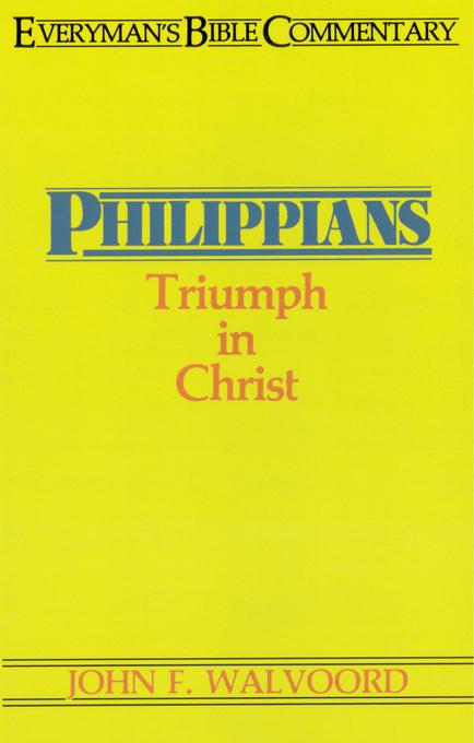 Philippians- Everyman's Bible Commentary EB9781575679020