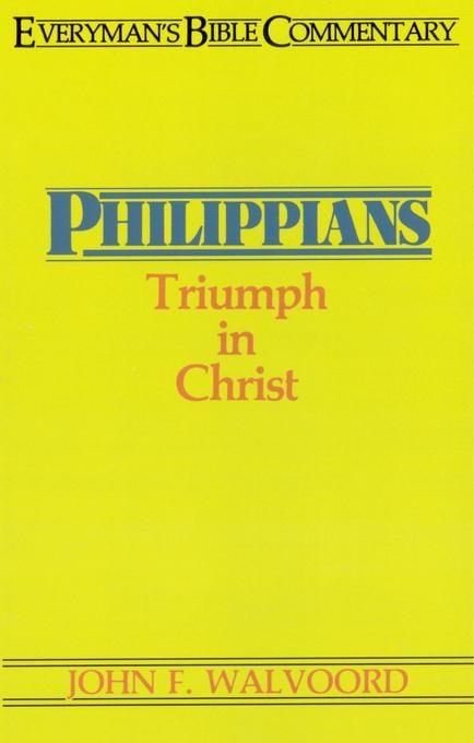 Philippians- Everyman's Bible Commentary EB9781575679020