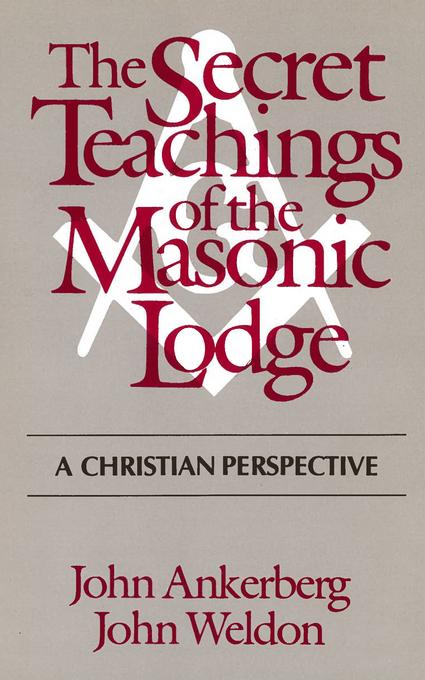 The Secret Teachings of the Masonic Lodge EB9781575679938