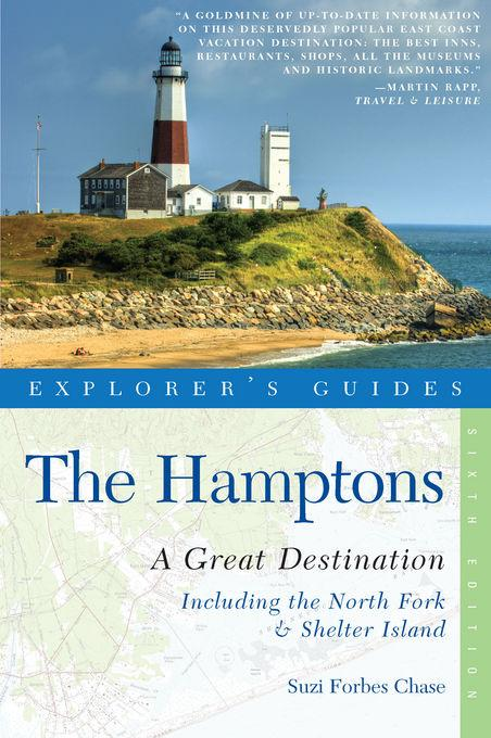 Explorer's Guide Hamptons: A Great Destination: Includes North Fork & Shelter Island EB9781581578348