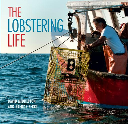 The Lobstering Life EB9781581578713