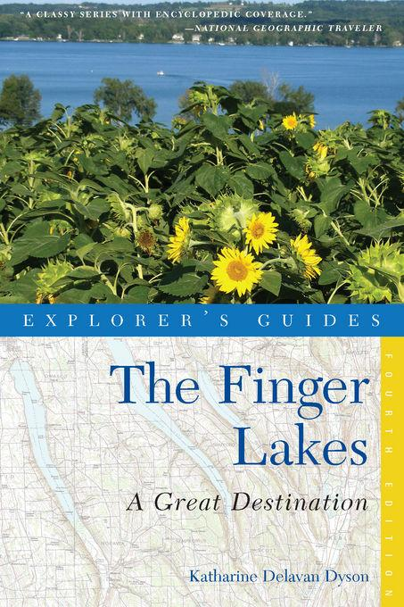 Explorer's Guide Finger Lakes: A Great Destination EB9781581578942