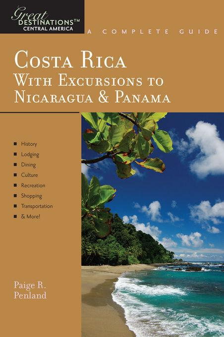 Explorer's Guide Costa Rica: With Excursions to Nicaragua & Panama: A Great Destination EB9781581579895