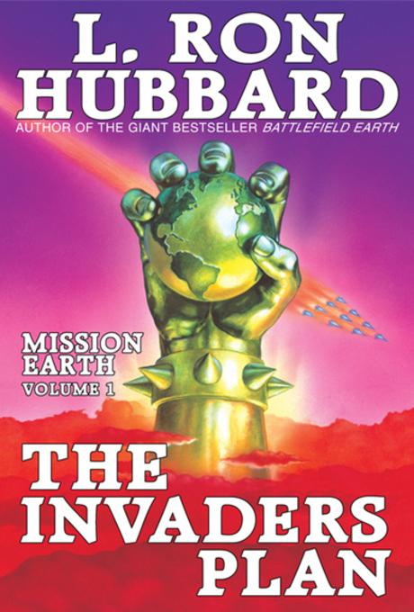 Invaders Plan, The: Mission Earth Volume 1 EB9781592121182