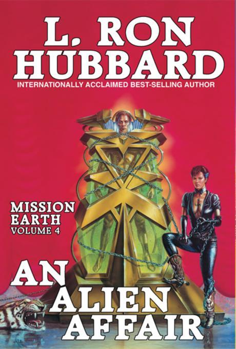 An Alien Affair: Mission Earth Volume 4 EB9781592121212