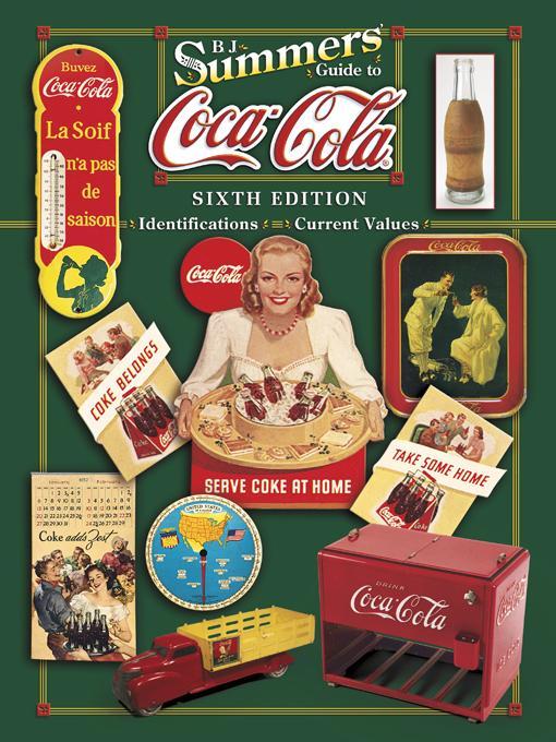 B J Summer's Guide to Coca-Cola EB9781604608328
