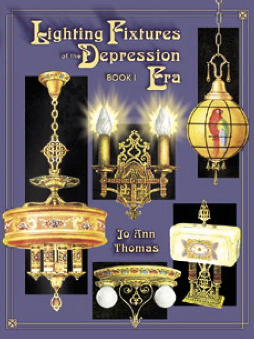 Lighting Fixtures Of The Depression Era EB9781604608342
