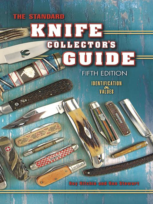 The Standard Knife Collector's Guide 5th Edition EB9781604608526