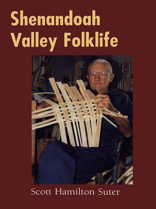 Shenandoah Valley Folklife EB9781604736670