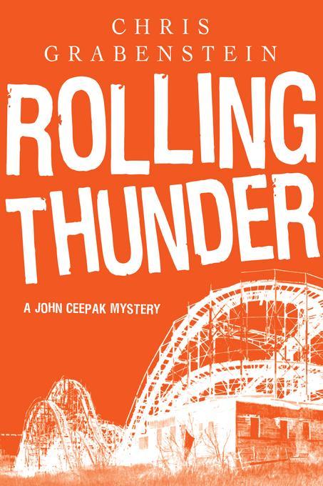 Rolling Thunder: A John Ceepak Mystery EB9781605981529