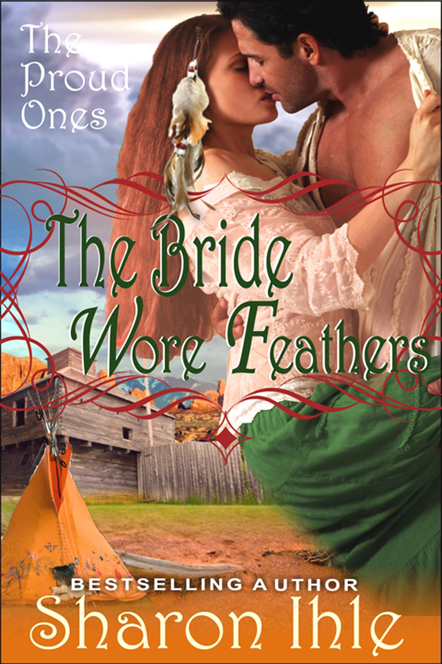 The Bride Wore Feathers (The Proud Ones, Book 1) EB9781614173434