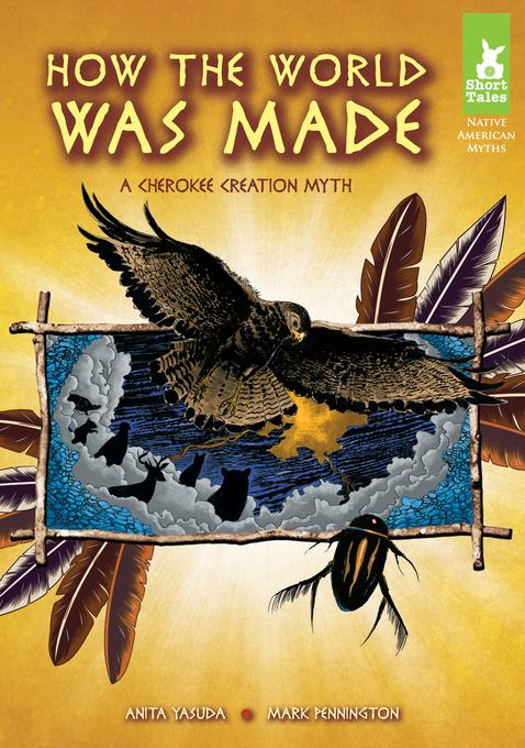 How the World Was Made: A Cherokee Creation Myth eBook EB9781614788690
