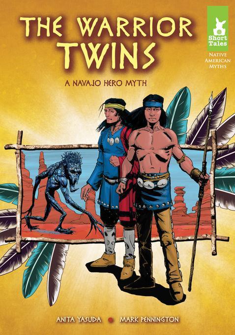 Warrior Twins: A Navajo Hero Myth eBook EB9781614788720