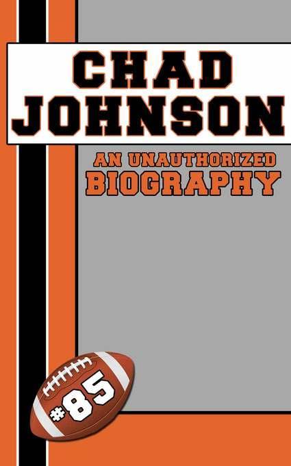 Chad Johnson: An Unauthorized Biography EB9781619842182