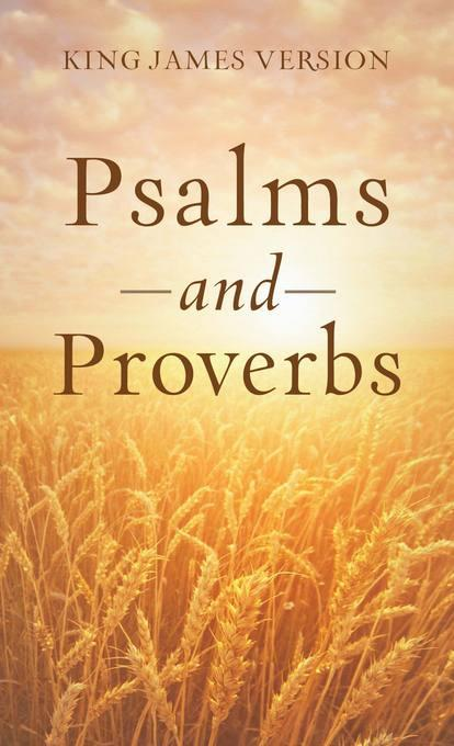 The Psalms & Proverbs EB9781620294406