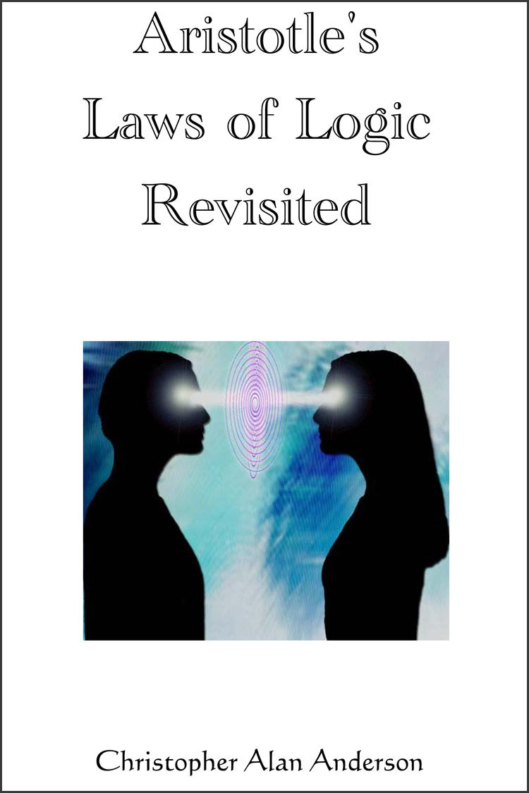 Aristotle's Laws of Logic Revisited EB9781622871278