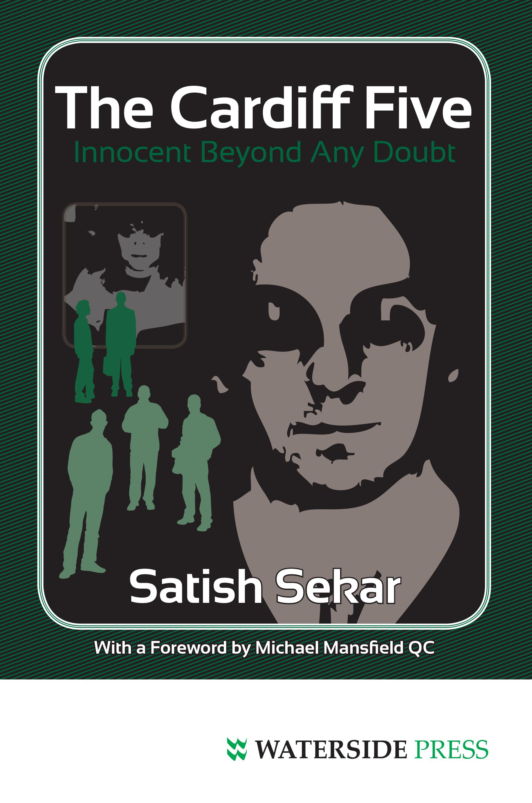 The Cardiff Five: Innocent Beyond Any Doubt EB9781908162113