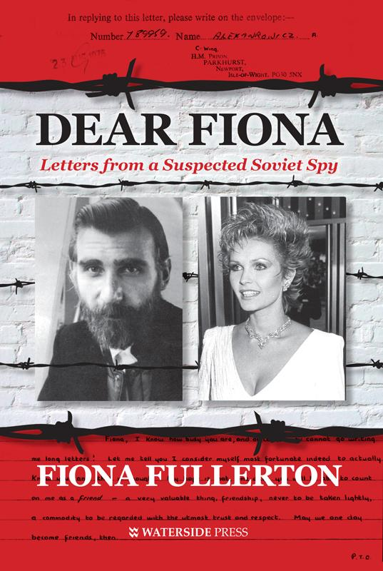 Dear Fiona: Letters from a Suspected Soviet Spy