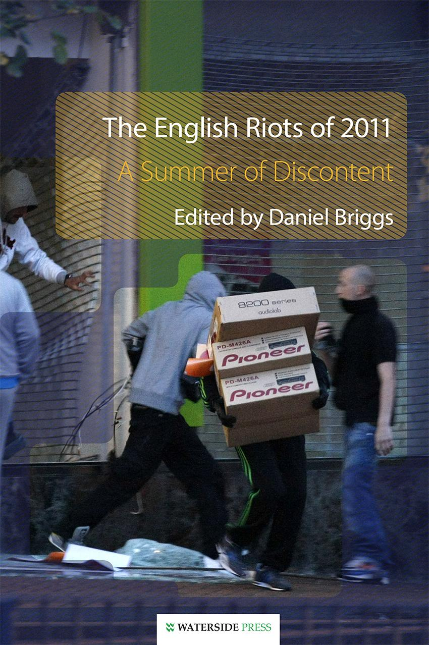 The English Riots of 2011: A Summer of Discontent EB9781908162212
