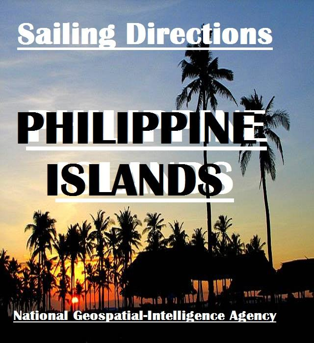 Sailing Directions - Philippine Islands EB9781921936135