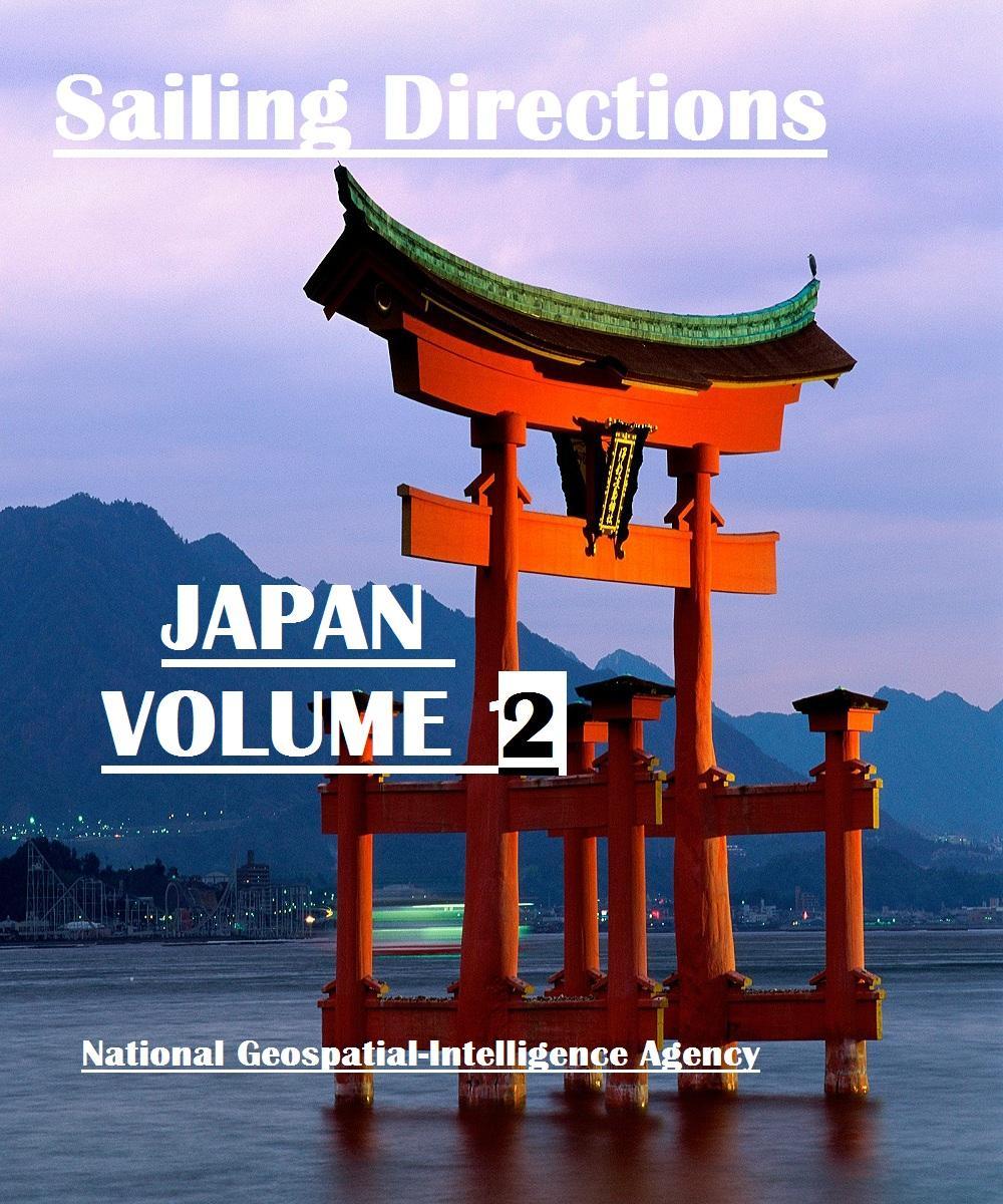 Sailing Directions - Japan Volume 2 EB9781921936166