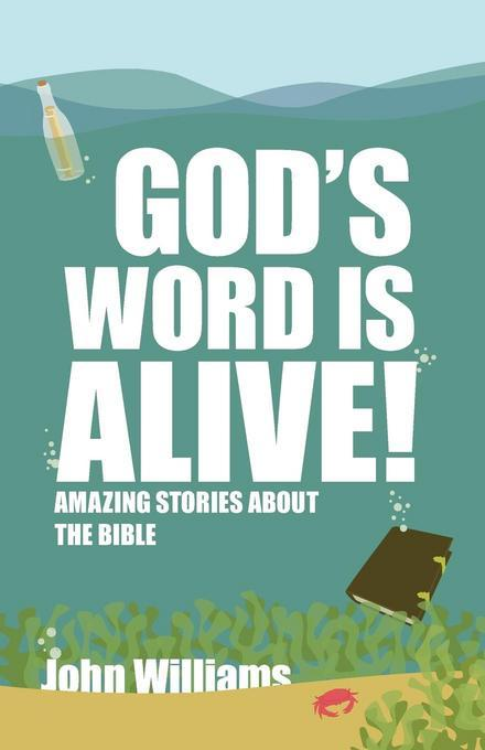 Gods Word is Alive: Stories About the Bible (youth) EB9781927521212