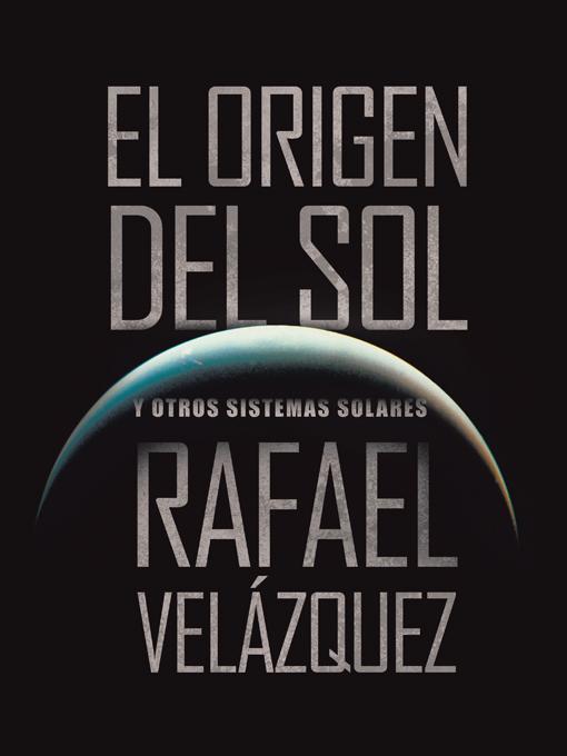 EL ORIGEN DEL SOL: Y OTROS SISTEMAS SOLARES EB9781466916449