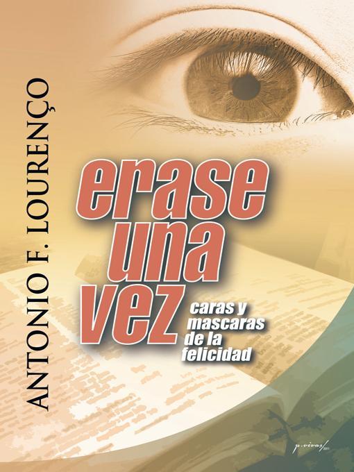 ERASE UNA VEZ: Caras y M?scaras De La Felicidad EB9781462031573