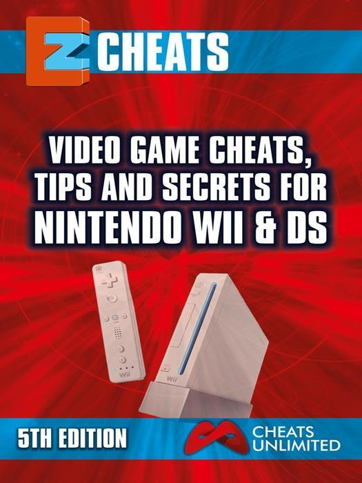 EZ Cheats Nintendo Wii & DS 5th Ed EB9781908372413